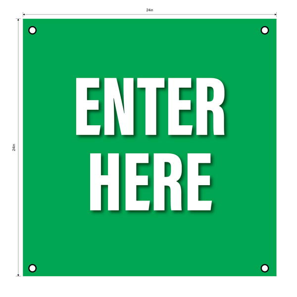 """Enter Here""- Durable Laminated 10 mm Coroplast- 24"""