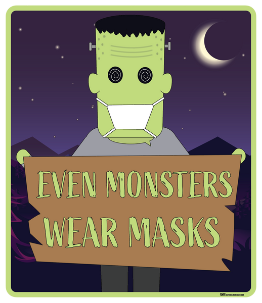 """Halloween, Even Monsters Wear Masks"" Adhesive Durable Vinyl Decal- Various Sizes Available"