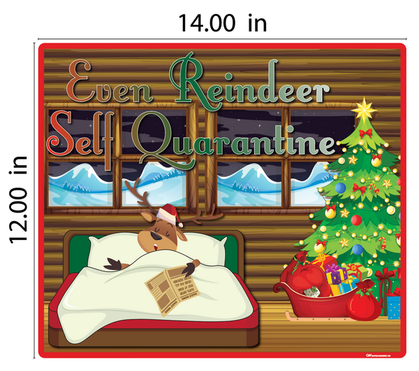 """Even Reindeer Self Quarantine"" Adhesive Durable Vinyl Decal- Various Sizes Available"