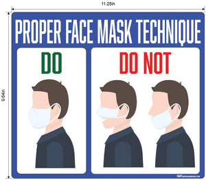 """Proper Face Mask Technique"" Adhesive Durable Vinyl Decal- Various Sizes Available"