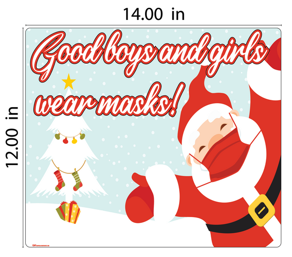 """Good Boys and Girls Wear Masks"" Adhesive Durable Vinyl Decal- Various Sizes Available"