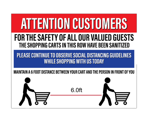 """Attention Customers: Shopping Carts Sanitized, Social Distancing"" Durable Matte Laminated Vinyl Floor Sign- 24x18"""