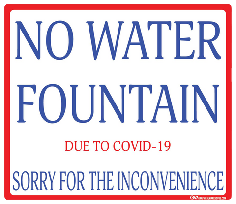 """No Water Fountain"" Adhesive Durable Vinyl Decal- Various Sizes Available"