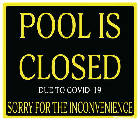 """Pool Is Closed Due To COVID-19"" Adhesive Durable Vinyl Decal- Various Sizes/Colors Available"