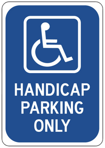 """Handicap Parking Only"" Reflective Coroplast Sign"