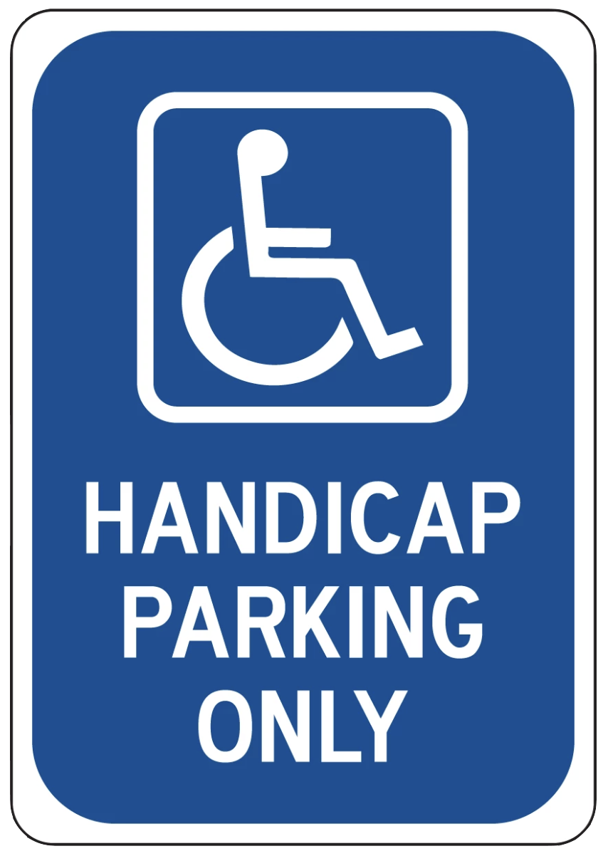 """Handicap Parking Only"" Laminated Aluminum 3-Way Sign"