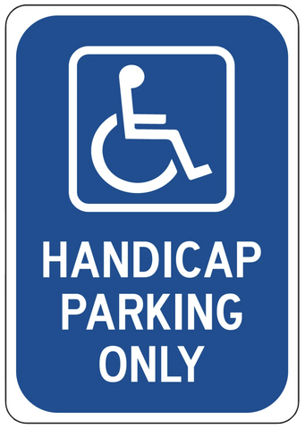"""Handicap Parking Only"" Laminated Aluminum Sign"