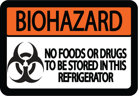 "Biohazard ""No Foods or Drugs to be Stored in Refrigerator"" Durable Matte Laminated Vinyl Floor Sign- Various Sizes Available"