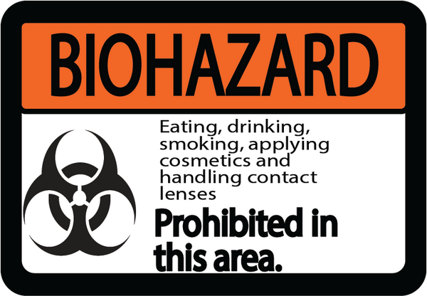 "Biohazard ""Eating, Drinking, Etc. Prohibited in this Area"" Durable Matte Laminated Vinyl Floor Sign- Various Sizes Available"