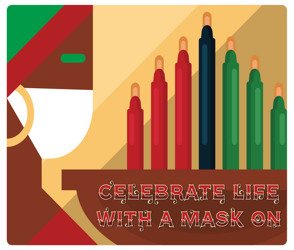 """Kwanzaa, Celebrate with a Mask on"" Adhesive Durable Vinyl Decal- Various Sizes Available"