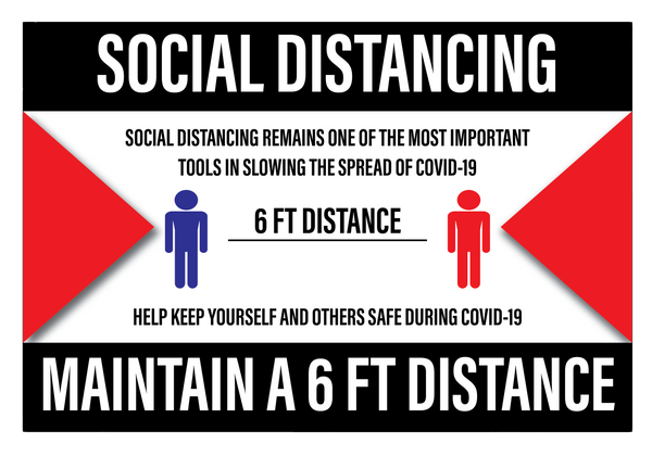 """Social Distancing, Maintain a 6 ft Distance"" Durable Matte Laminated Vinyl Floor Sign- 18x12"""