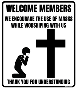 """Mask Encouraged for Worship"" Adhesive Durable Vinyl Decal- Various Sizes Available"