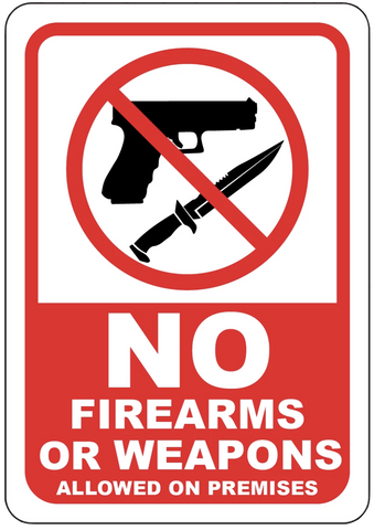 """No Firearms or Weapons Allowed on Premises"" Laminated Aluminum Sign"