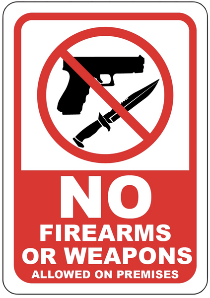 """No Firearms or Weapons Allowed on Premises"" Laminated Aluminum 3-Way Sign"
