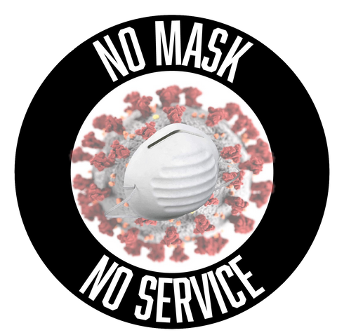 """No Mask, No Service"" Adhesive Durable Vinyl Decal- Various Colors Available- 9.88"""