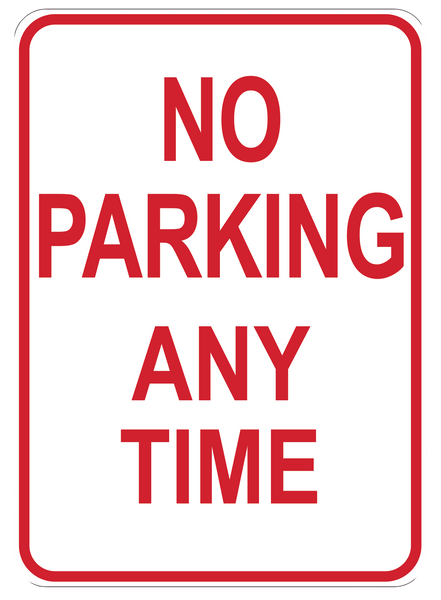 """No Parking Anytime"" Laminated Aluminum Sign"