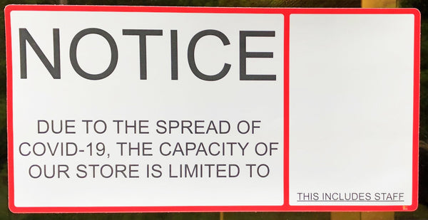 """Notice: Limited Capacity"" Adhesive Durable Vinyl Decal- Various Sizes Available"