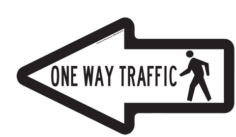 """One Way Pedestrian Traffic"" Arrow- Durable Matte Laminated Vinyl Floor Sign- 15.75x8.5"""