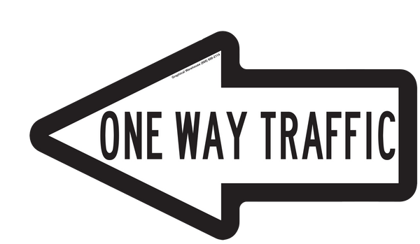 """One Way Traffic"" Arrow- Durable Matte Laminated Vinyl Floor Sign- 15.75x8.5"""