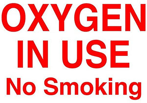 """Oxygen in Use, No Smoking"" Durable Matte Laminated Vinyl Floor Sign- Various Sizes Available"