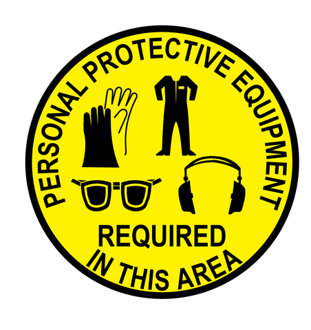 """Personal Protective Equipment Required In This Area"" Gloves, Coveralls, Eye and Ear Protection- Durable Matte Laminated Vinyl Floor Sign- Various Sizes Available"