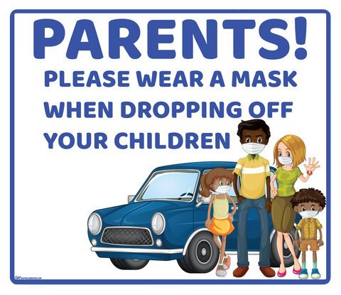"""Parents, Please Wear A Mask When Dropping Off Children"" Adhesive Durable Vinyl Decal- Various Sizes/Colors Available"