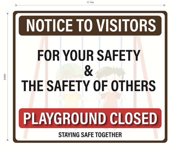 """Notice To Visitors, Playground Closed"" Adhesive Durable Vinyl Decal- 11.11x9.54"""