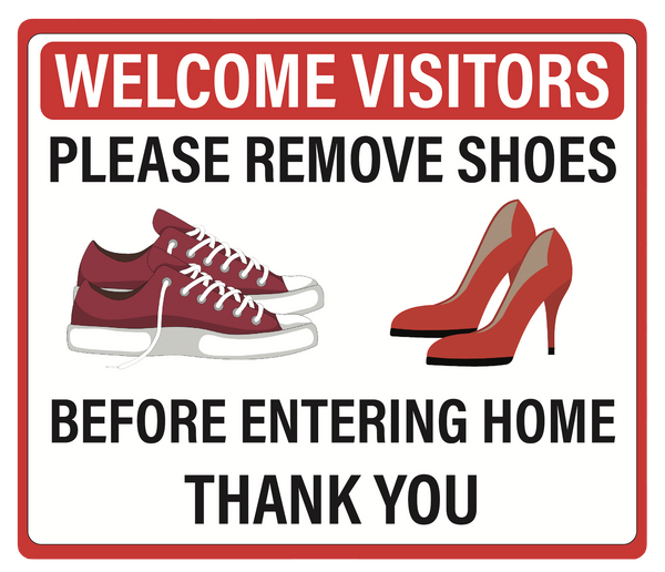 """Please Remove Shoes Before Entering Home"" Adhesive Durable Vinyl Decal- Various Colors Available- 11.5x9.88"""