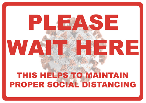 """Please Wait Here, Maintain Social Distancing"" Durable Laminated Vinyl Floor Sign- 10x7"""