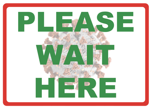 """Please Wait Here"" Social Distancing, Durable Matte Laminated Vinyl Floor Sign- 10x7"""