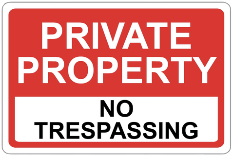 """Private Property No Trespassing"" Laminated Aluminum 2-Way Sign"