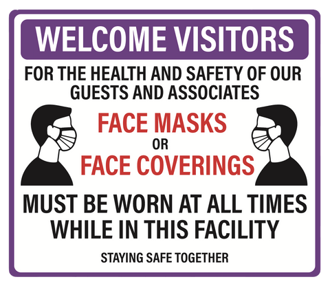 """Face Masks Must Be Worn At All Times"" Adhesive Durable Vinyl Decal- 11.5x9.88"""