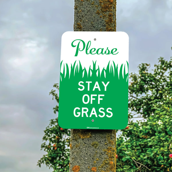 """Please, Stay Off Grass"" Laminated Aluminum Sign, 12x18"""