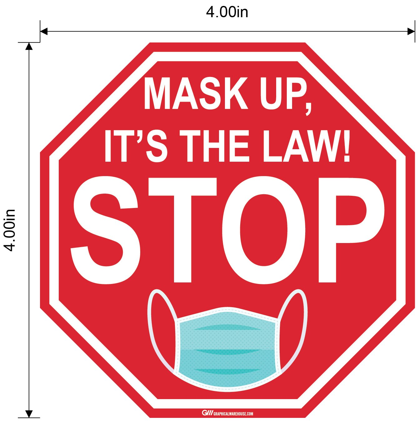 "Stop Sign ""Mask Up, It's the Law!"" Adhesive Durable Vinyl Decal- Various Sizes Available"