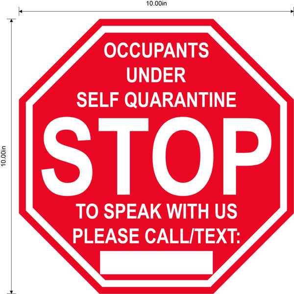 "Stop Sign ""Self Quarantine"" Adhesive Durable Vinyl Decal- Various Sizes Available"