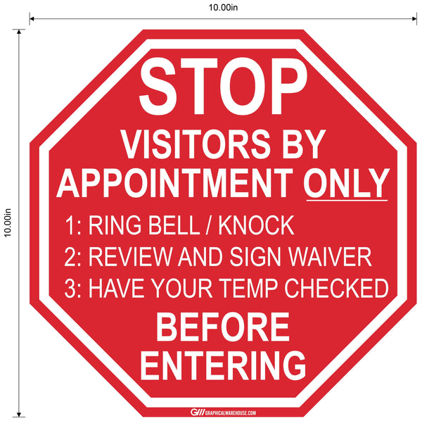 "Stop Sign ""Visitors by Appointment Only"" Adhesive Durable Vinyl Decal- Various Sizes Available"