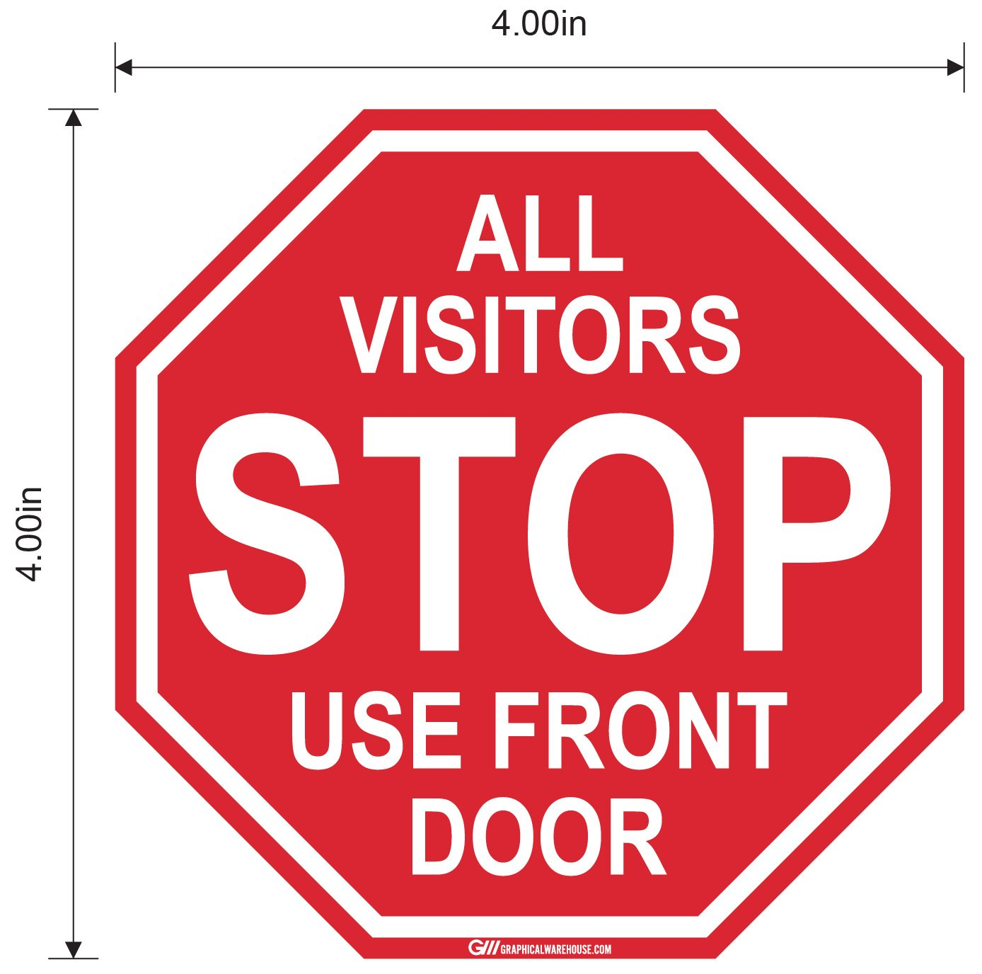 "Stop Sign ""All Visitors Use Front Door"" Adhesive Durable Vinyl Decal- Various Sizes Available"