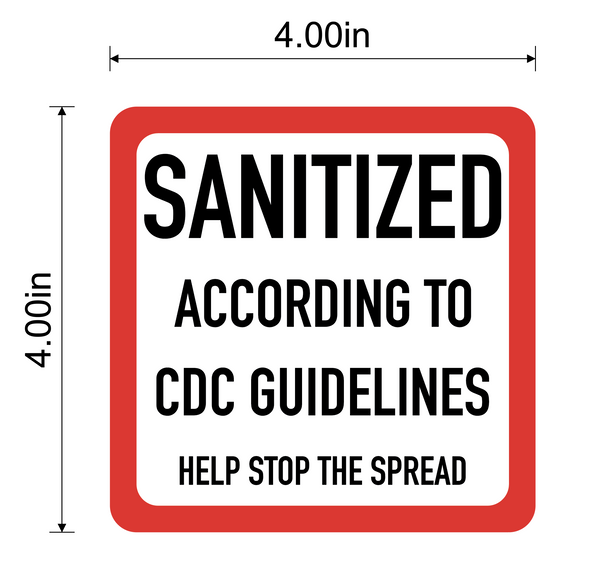 """Sanitized, According to CDC Guidelines, Help Stop The Spread"" Adhesive Durable Vinyl Decal- 4x4"""