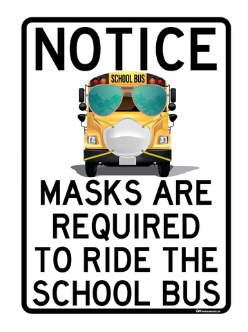 """Masks Are Required to Ride the School Bus"" Adhesive Durable Vinyl Decal- Various Sizes/Colors Available"