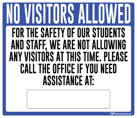 """No Visitors Allowed, Students and Staff Safety"" Adhesive Durable Vinyl Decal- Various Sizes/Colors Available"
