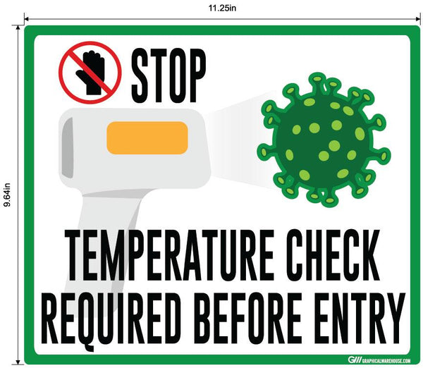 """STOP, Temperature Check Required Before Entry"" Adhesive Durable Vinyl Decal- Various Sizes/Colors Available"