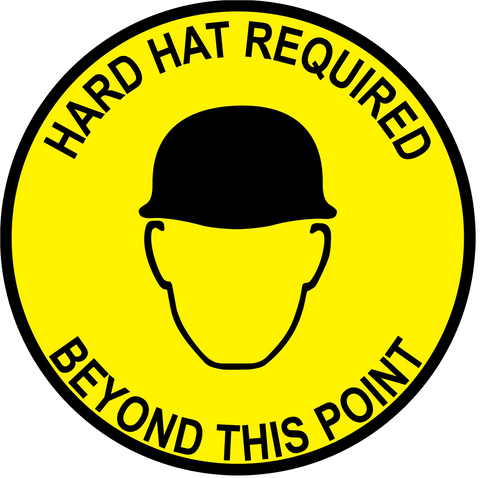 """Hard Hat Required Beyond This Point"" Durable Matte Laminated Vinyl Floor Sign- Various Sizes Available"