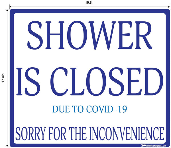 """Shower Is Closed Due To COVID-19"" Adhesive Durable Vinyl Decal- Various Sizes/Colors Available"