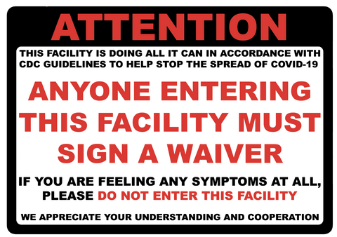 """Attention: Sign a Waiver"" Adhesive Durable Vinyl Decal- 10x7"""