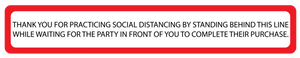 """Social Distancing, Stand Behind This Line"" Adhesive Durable Vinyl Decal- 24x4"""