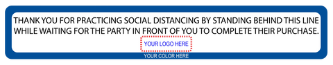 """Social Distancing, Stand Behind This Line"" Custom Border and Logo- Adhesive Durable Vinyl Decal- 24x4"""