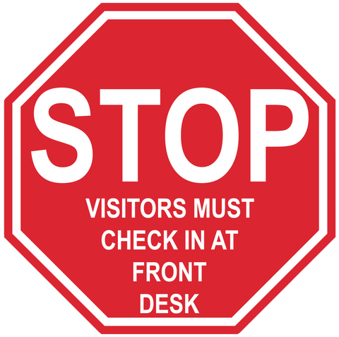 "Stop Sign ""Visitors Must Check In At Front Desk"" Durable Matte Laminated Vinyl Floor Sign- Various Sizes Available"
