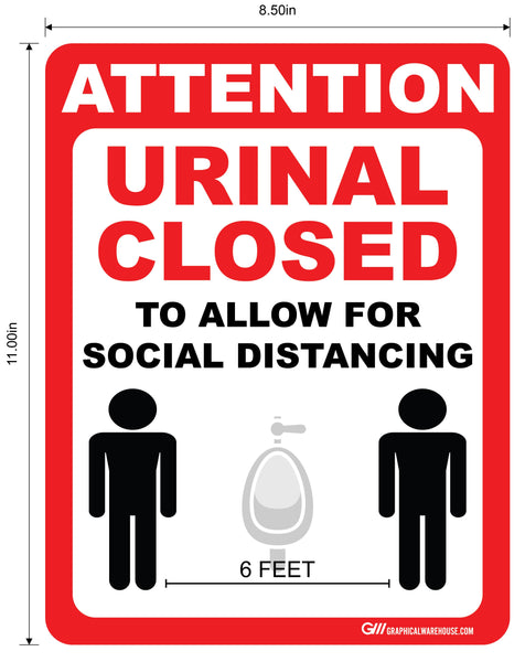 """Attention: Urinal Closed To Allow For Social Distance"" Adhesive Durable Vinyl Decal- 8.5x11"""