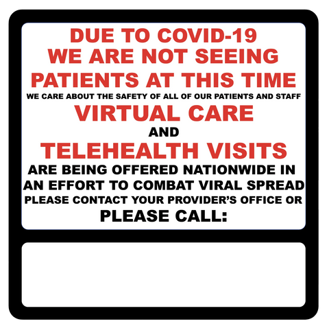 """Virtual Care, Telehealth Visits Available"" Adhesive Durable Vinyl Decal- 12x12"""