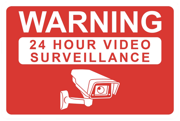 """Warning: 24 Hour Video Surveillance"" Reflective Coroplast Sign"
